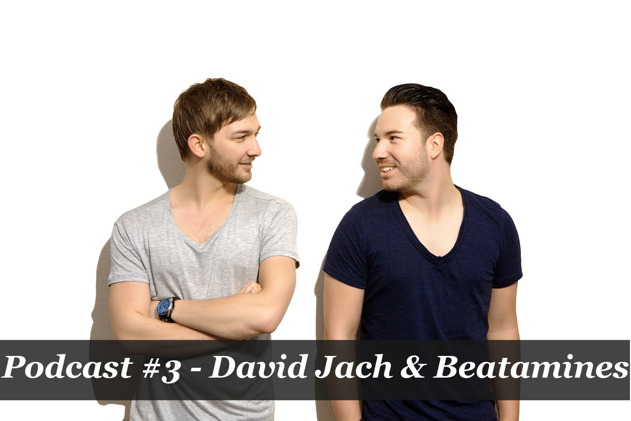 Podcast #3 - Beatamines & David Jach
