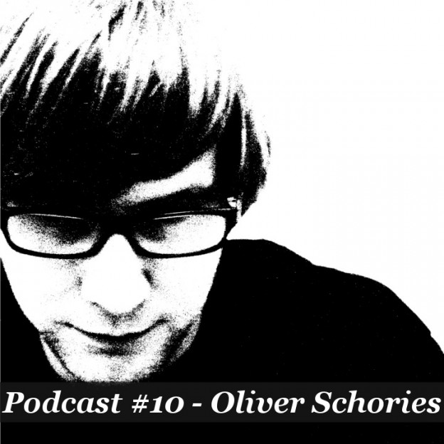 Podcast #10 - Oliver Schories