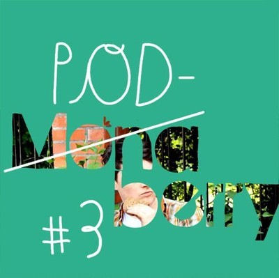 monaberry_podcast_03_cover