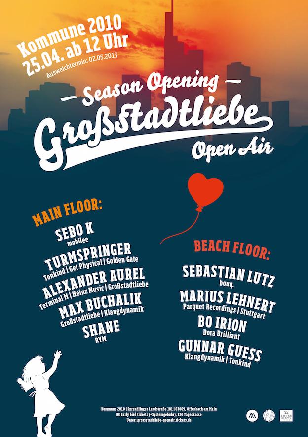 Plakat Großstadtliebe Open Air -15- SEASON OPENING 2015