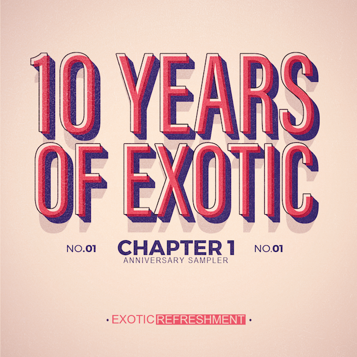 EXRS001-10_Years_of_Exotic-Chapter_1