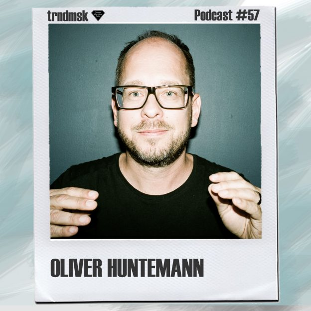 Podcast_NO57_OliverHuntemann